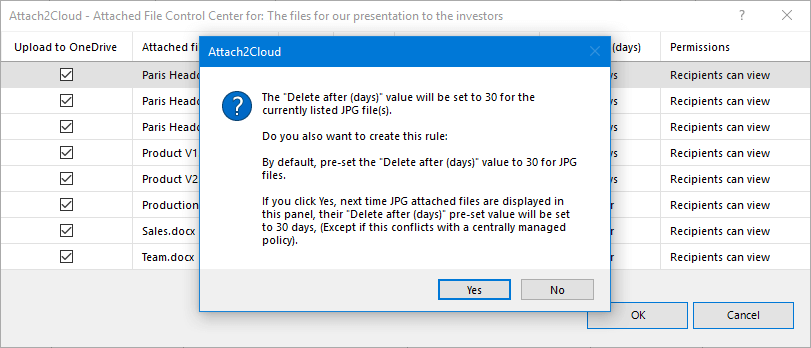 "Create a rule to have Attach2Cloud setting the ""Delete after"" value you just entered as the default value for the attached files of the same type"