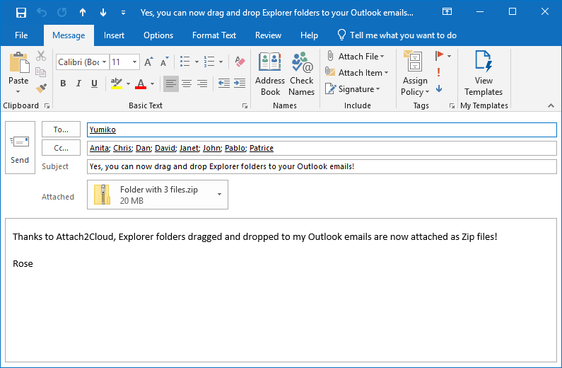 And the resulting Zip file is then attached to our Outlook email.