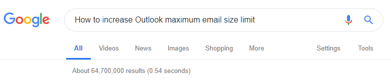 "Searching ""how to increase Outlook maximum email size limit"" in Google."
