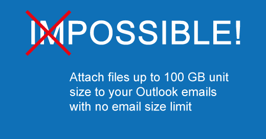 Attach2Cloud   Attach and send very large files (up to 250 GB) in Outlook