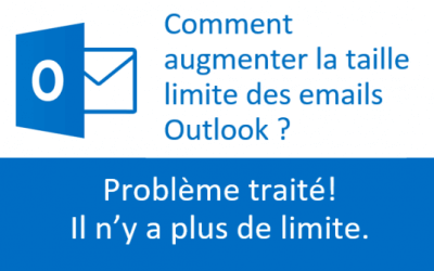 Taille maximum des emails Outlook: Plus de limite!