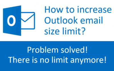 How to increase Outlook email size limit to… No Limit?